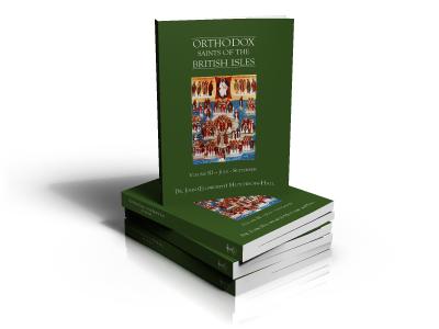 Orthodox Saints of the British Isles — Volume III — July - September